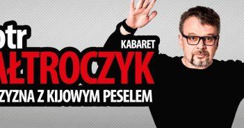 """Piotr Bałtroczyk – """"Mężczyzna Z Kijowym Peselem"""". Zobacz jak zaprasza do NK Przedwiośnie!"""