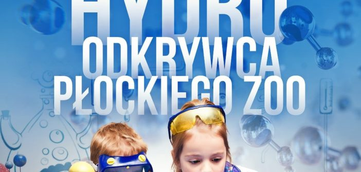 Piknik naukowy w płockim zoo – już w ten weekend!