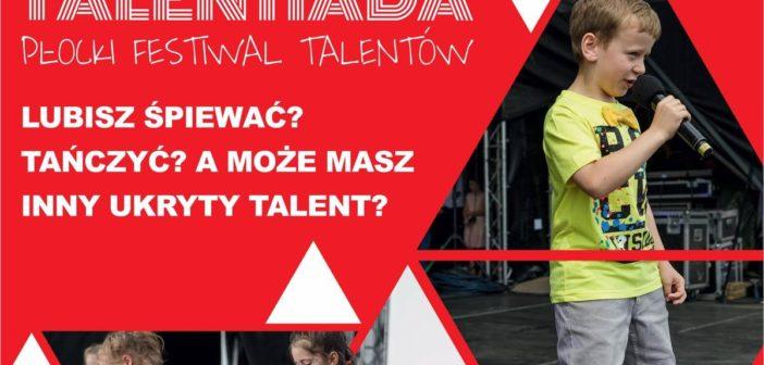 Masz jakiś talent? Zgłoś się do Talentiady!