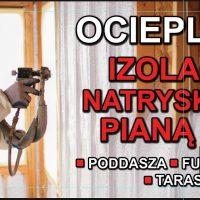 Ocieplanie Izolacje Natryskowe Piana Pur Poddaszy,Fundamentó
